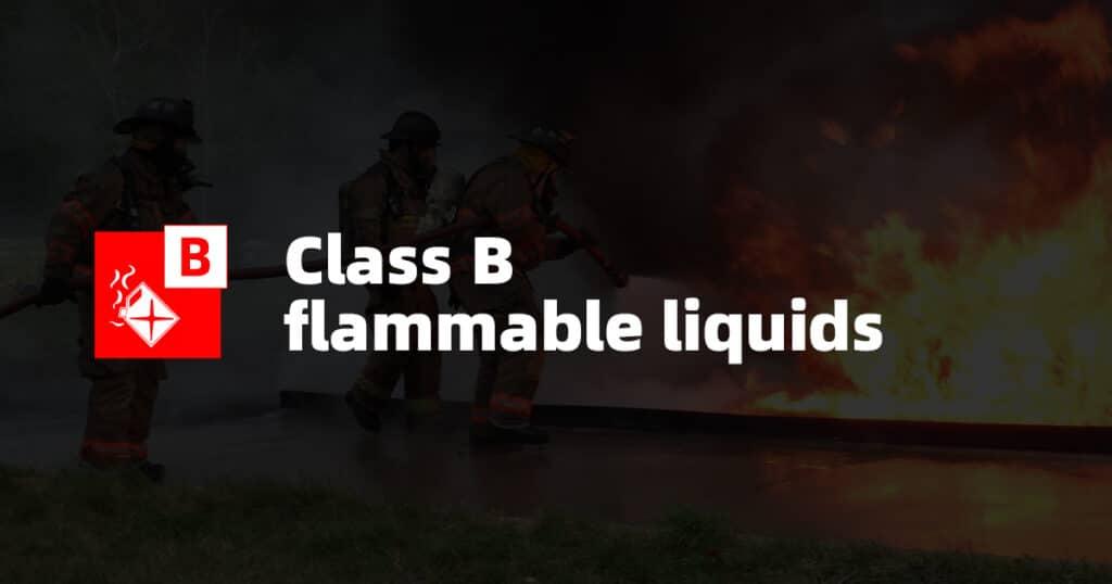 Class B Fire: Flammable Liquids