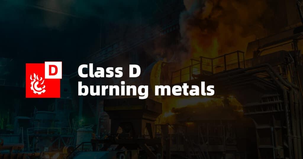 Class D Fire: Burning Metals